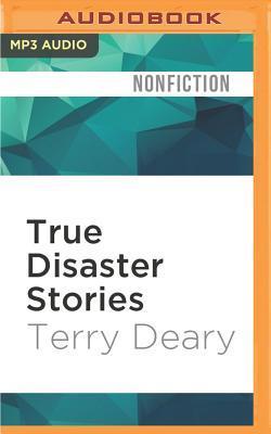 True Disaster Stories