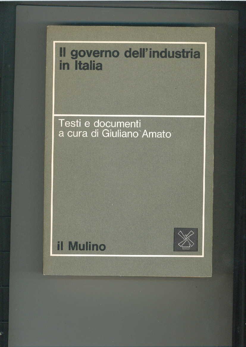 Il governo dell'industria in Italia