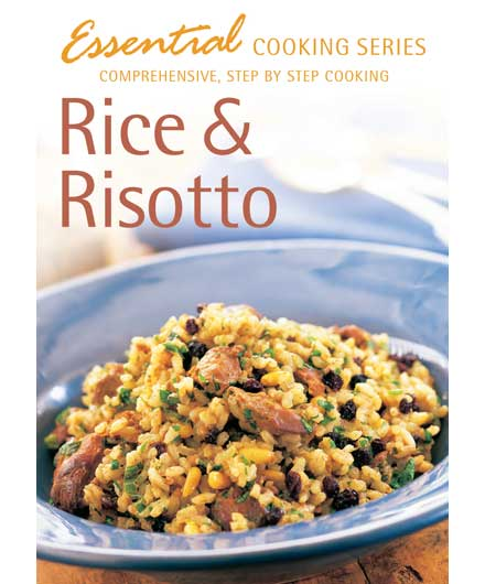 ESSENTIAL COOKING: Rice & Risotto