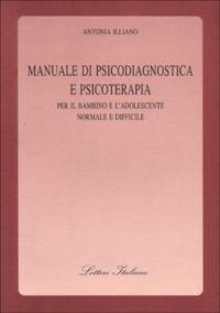 Manuale di psicodiagnostica e psicoterapia