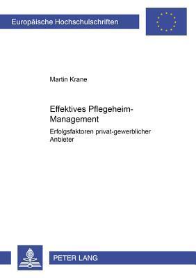 Effektives Pflegeheim-management
