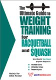 The Ultimate Guide to Weight Training for Racquetball and