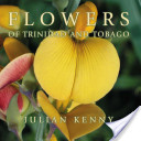 Flowers of Trinidad and Tobago