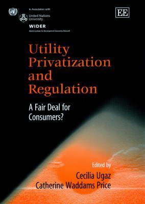 Utility Privatization and Regulation