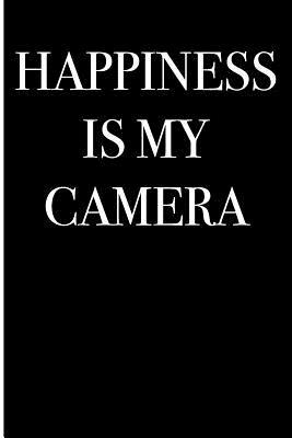 Happiness is My Camera
