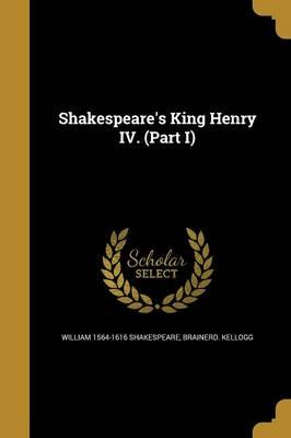 SHAKESPEARES KING HENRY IV (PA