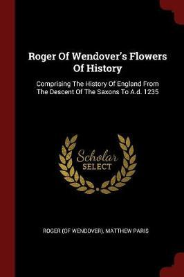 Roger of Wendover's Flowers of History