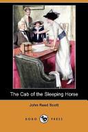 The Cab of the Sleeping Horse (Dodo Press)