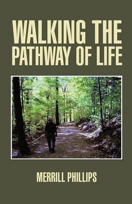 Walking the Pathway of Life