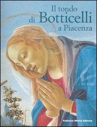 Il tondo di Botticelli a Piacenza