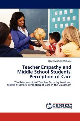 Teacher Empathy and Middle School Students' Perception of Care