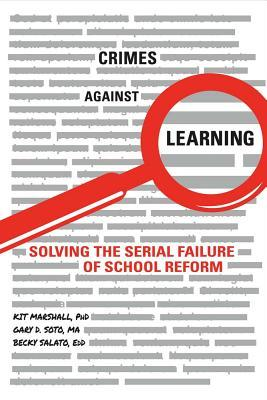 Crimes Against Learning