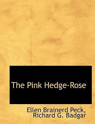The Pink Hedge-Rose