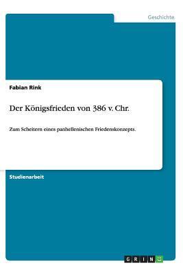 Der Königsfrieden von 386 v. Chr