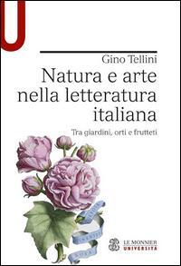 Natura e arte nella letteratura italiana. Tra giardini, orti e frutteti