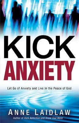 Kick Anxiety