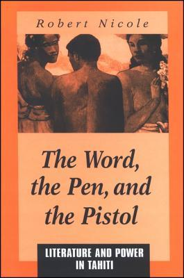 The Word, the Pen, and the Pistol