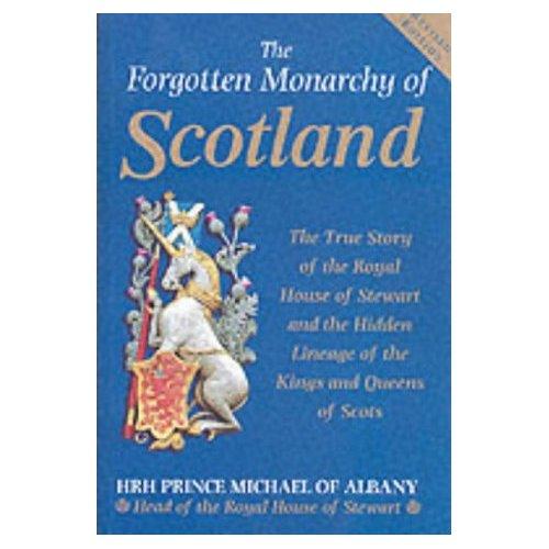 The Forgotten Monarchy of Scotland