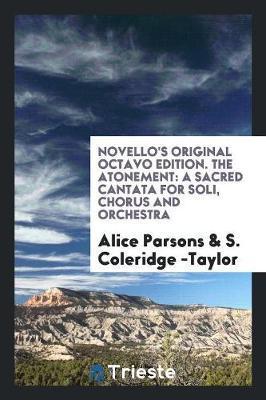 Novello's Original Octavo Edition. The Atonement