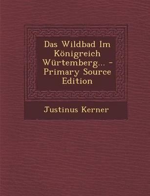 Das Wildbad Im Konigreich Wurtemberg...