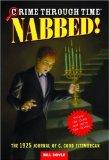 Crime Through Time #2: Nabbed!