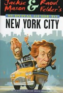 Jackie Mason and Raoul Felder's survival guide to New York City