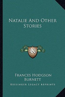 Natalie and Other Stories Natalie and Other Stories