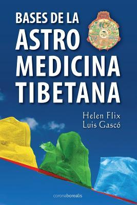Bases de la Astromedicina Tibetana