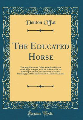 The Educated Horse