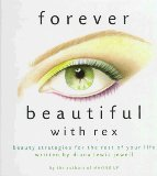 Forever Beautiful With Rex