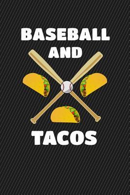 Baseball And Tacos J...