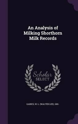 An Analysis of Milking Shorthorn Milk Records