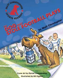 The Dog That Stole the Football Plays
