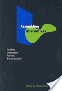 Assembling Alternatives
