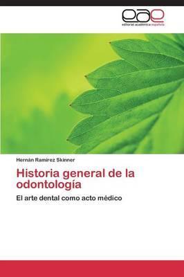 Historia general de la odontología