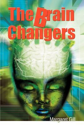 The Brain Changers