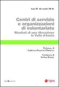 Centri di servizio e organizzazioni di volontariato. Risultati di una rilevazione in Valle d'Aosta