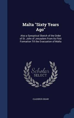 Malta Sixty Years Ago