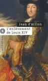 L'enlèvement de Louis XIV
