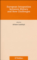 European Integration Between History and New Challenges