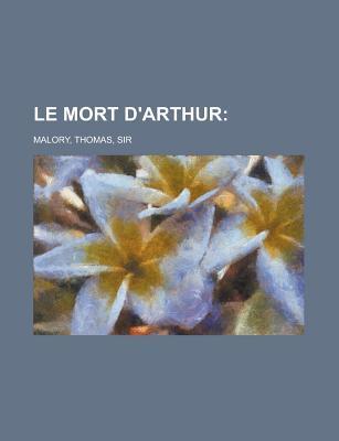 Le Mort D'arthur