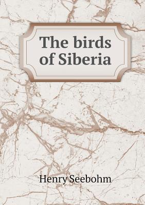 The Birds of Siberia