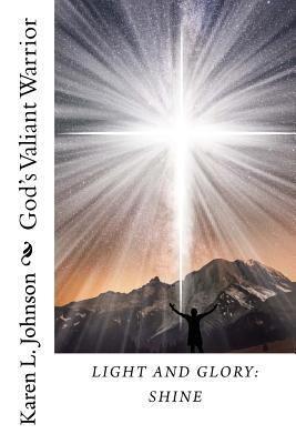 Light and Glory