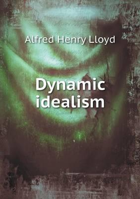 Dynamic Idealism