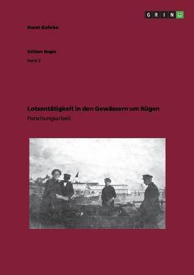 Lotsentätigkeit in den Gewässern um Rügen