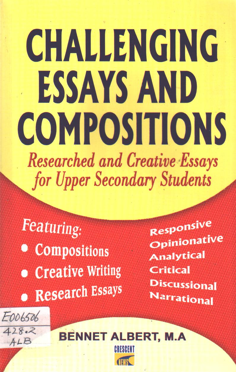 Challenging Essays and Compositions