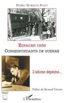 Espagne 1936, correspondants de guerre