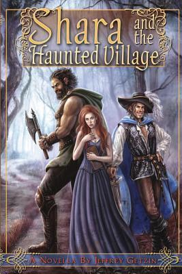 Shara and the Haunted Village