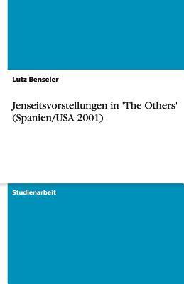 Jenseitsvorstellungen in 'The Others' (Spanien/USA 2001)