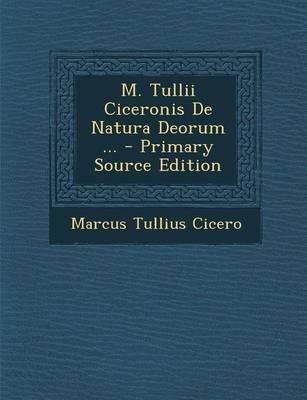 M. Tullii Ciceronis ...